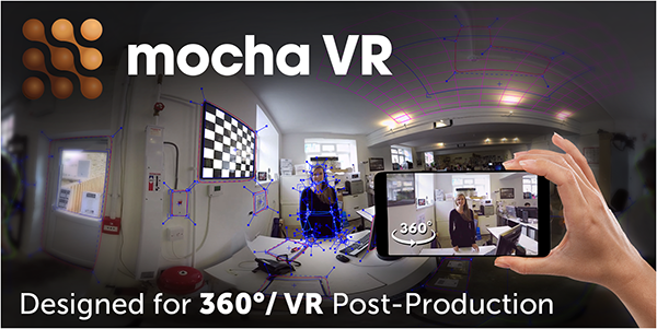 Mocha VR - New 360/VR Post Production Toolkit